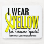 I Wear Yellow Someone Special 10 Testicular Cancer Mouse Pad