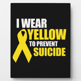 I wear yellow to prevent suicide - display plaques