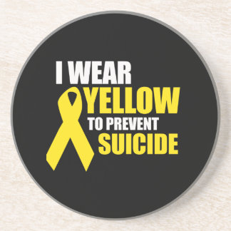 I wear yellow to prevent suicide - drink coasters