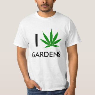 I Weed Gardens T-Shirt
