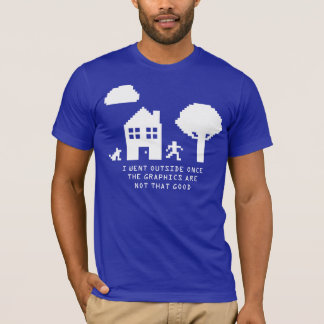 I WENT OUTSIDE ONCE 8 BIT T-Shirt