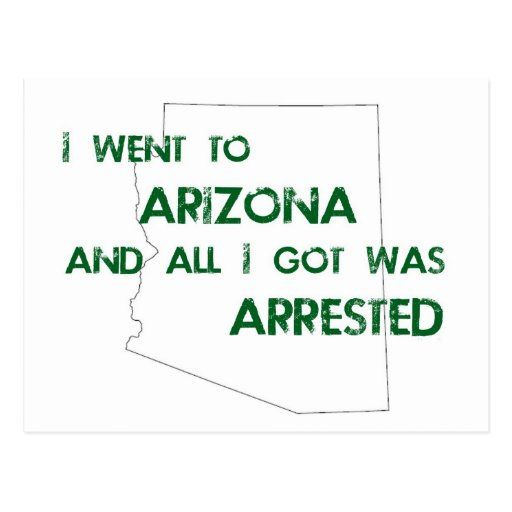I Went to Arizona.... Postcards