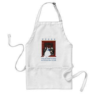 I Went to College So I Wouldn't Have to Cook Adult Apron