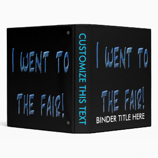 I went to the fair! Blue fair promo, 3D effect 3 Ring Binder