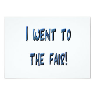 I went to the fair! Blue fair promo, 3D effect Personalized Invitations