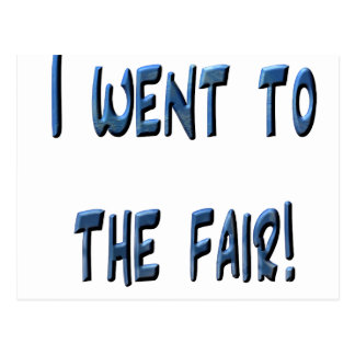 I went to the fair! Blue fair promo, 3D effect Postcards