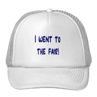 I went to the fair! Solid blue version Fair swag Trucker Hats