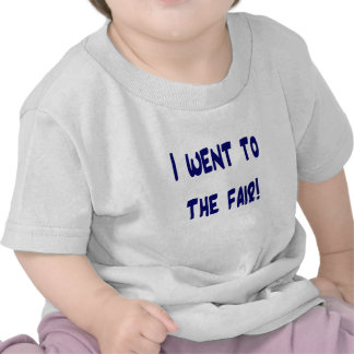 I went to the fair! Solid blue version Fair swag Tee Shirt