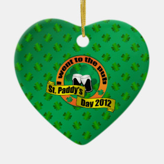 I went to the pub Saint paddy's day 2012 Christmas Tree Ornaments