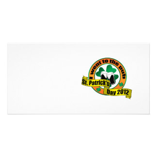 I went to the pub Saint patrick s day 2012 Personalized Photo Card