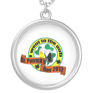 I went to the pub St. Patrick,s day 2012 Pendants