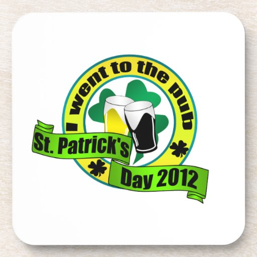 I went to the pub St. patrick's day  yellow green Beverage Coaster