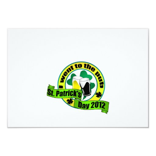 I went to the pub St. patrick's day  yellow green 3.5x5 Paper Invitation Card