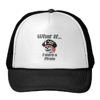 I were a pirate trucker hat