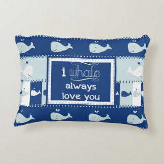 I Whale Always Love You Decorative Pillow