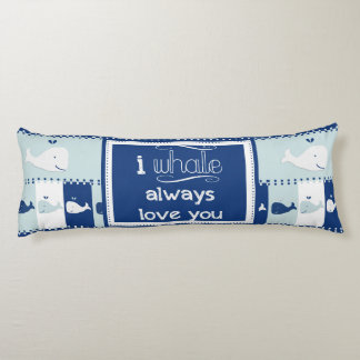 I Whale Always Love You Body Pillow
