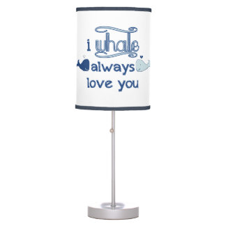 I Whale Always Love You Table Lamp
