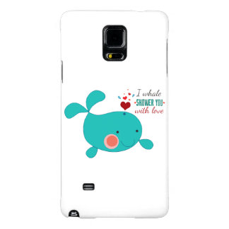 I Whale Shower You With Love Galaxy Note 4 Case