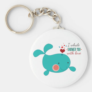 I Whale Shower You With Love Keychain