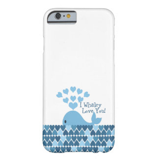 I Whaley Love You! Blue Barely There iPhone 6 Case