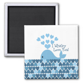 I Whaley Love You! Blue Magnet