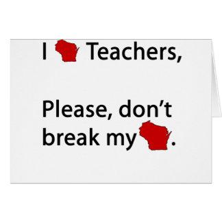 I WI teachers, don't break my WI Card