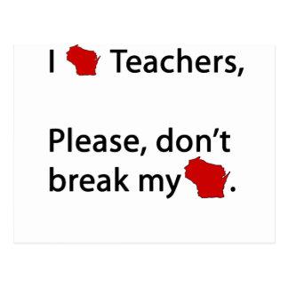 I WI teachers, don't break my WI Postcard