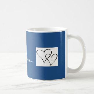 I will always love you mug