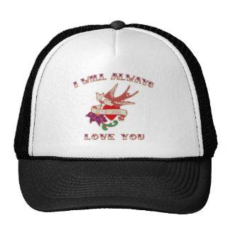I Will Always Love You Trucker Hat