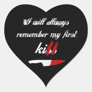 I will always remember my first kill (black) heart sticker