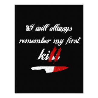 I will always remember my first kill (black) letterhead