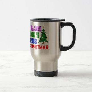 I will always remember the 1988 christmas mug