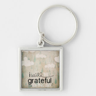 I Will Be Grateful For This Day | Storm Clouds Keychain