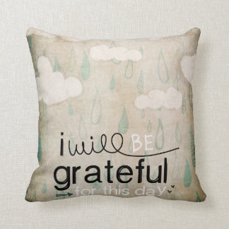 I Will Be Grateful For This Day | Storm Clouds Throw Pillow