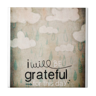 I Will Be Grateful For This Day | Storm Clouds Small Square Tile