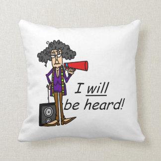 I WILL Be Heard Throw Pillow