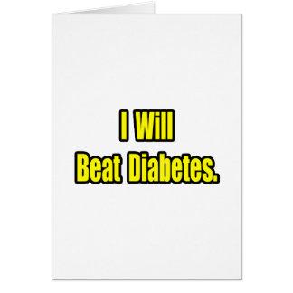 I Will Beat Diabetes Card