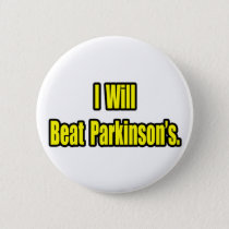 I Will Beat Parkinson's Pinback Button