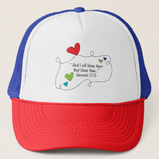 I will bless them that bless thee Christian Heart Trucker Hat