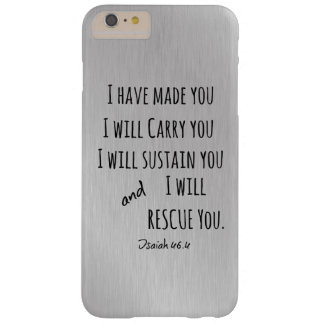 I will carry you Bible Verse Barely There iPhone 6 Plus Case