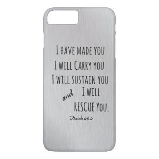 I will carry you Bible Verse iPhone 7 Plus Case