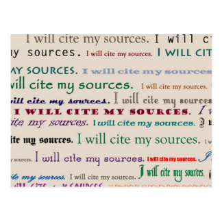 I will cite my sources mini-Print Postcard