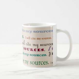 """I will cite my sources."" Mug"