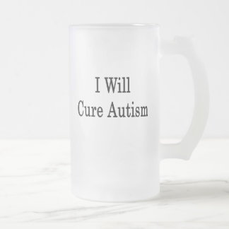 I Will Cure Autism Coffee Mugs