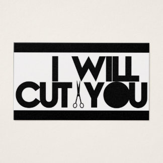 I will cut you business cards