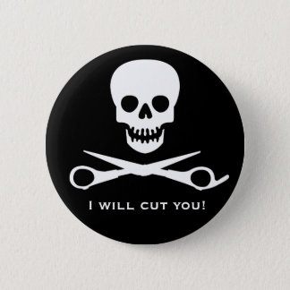I will cut you button