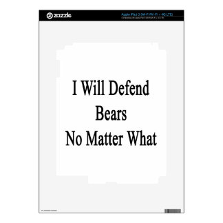 I Will Defen Bears No Matter What iPad 3 Skin