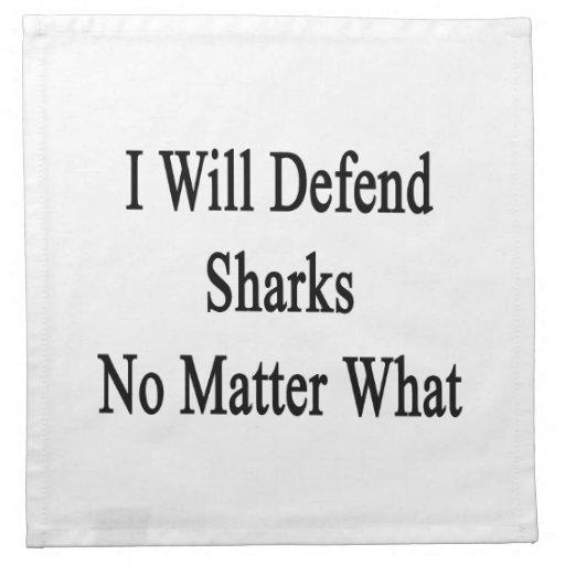 I Will Defend Sharks No Matter What Cloth Napkins