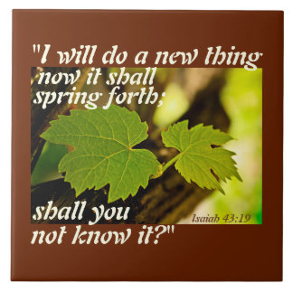 I will do a new thing, Isaiah 43 19 Bible Verse Ceramic Tile
