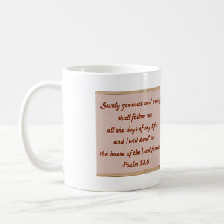 I Will Dwell in the House of the Lord Coffee Mug